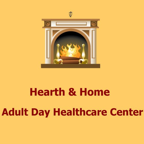 Hearth & Home Adult Day Healthcare Center - Photo 0 of 6